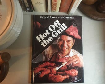 Better Homes and Gardens Hot Off the Grill, 1985