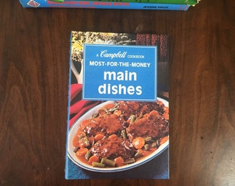 A Campbell Cookbook Most for the Money Main Dishes, 1975