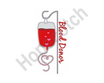 Blood Donor - Machine Embroidery Design - 4 X 4 Hoop, Red Cross, Hospital, Blood Type, Surgery