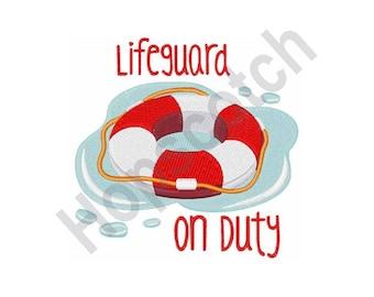 Lifeguard On Duty - Machine Embroidery Design, Lifeguard, Lifesaver, Life Preserver
