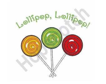 Lollipop Lollipop - Machine Embroidery Design, Lollipops