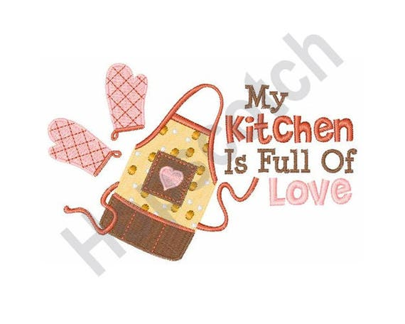 Apron And Oven Mitts My Kitchen Is Full Of Love Machine Etsy