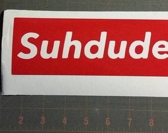 Supreme Suhdude Vinyl Die Cut Decal