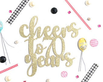 Cheers To 70 Years Etsy