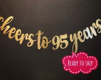 Cheers To 95 Years Banner 95th Birthday Decorations Sign Decor