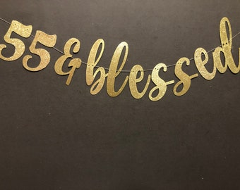 55 Blessed Banner 55th Birthday Banners Glitter Decorations