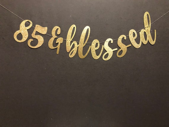 85 Blessed Banner 85th Birthday Happy