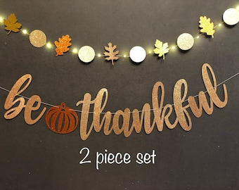 Be Thankful Banners/ Thanksgiving decorations/Fall decorations/Thanksgiving banners/ Glitter banners/ Thanksgiving Supplies