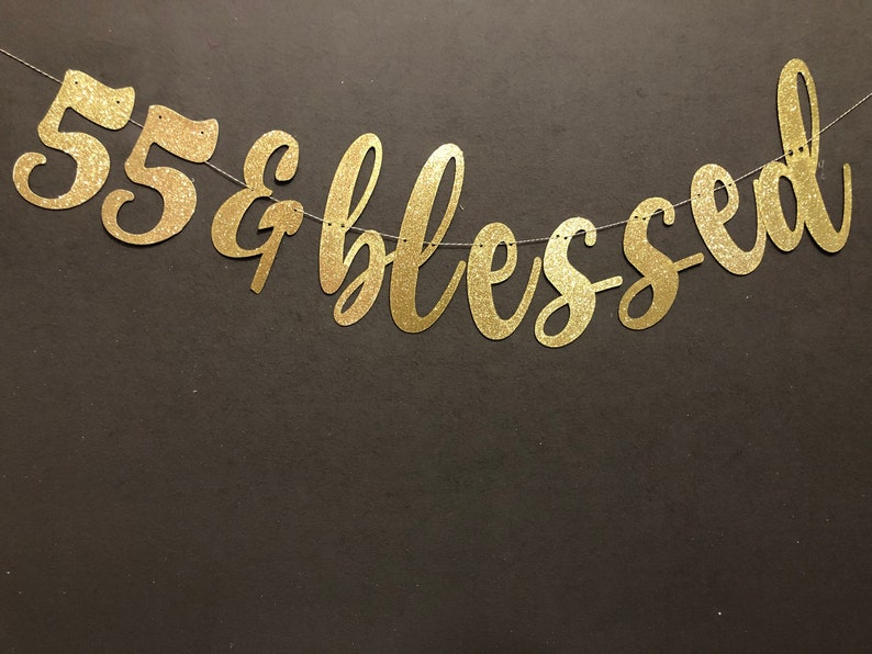 55 Blessed Banner 55th Birthday Banners Glitter
