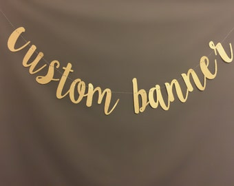 Custom Banner, Bachelorette  Party Decoration, Birthday Party Banners, Wedding Banners, Photo prop