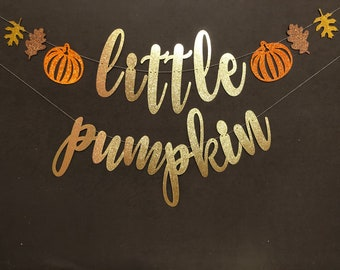 little pumpkin baby shower banner, Fall  baby shower banners, fall baby shower, gold glitter banners, fall baby shower decorations