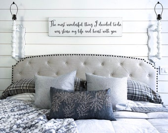 Bedroom Wall Decor | The Most Wonderful Thing I Decided To Do | Wedding  Gift | Sign Above Headboard| Rustic Wood Sign