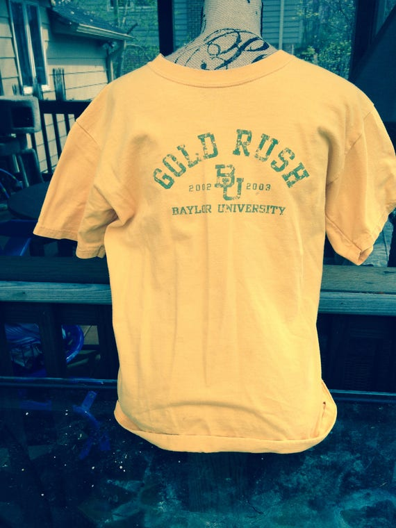 GOLD RUSH Baylor T-Shirt     Think Young!  Think N