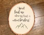 Hillsong United, Spirit Lead Me, Wood Sign, Adventure, Travel Sign, Mountain Decor, Woodland Theme Nursery, Scripture, Bible Verse Wall Art