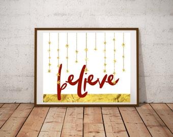 Christmas Print - Christmas Decor - Believe - Printable - Holiday Decor