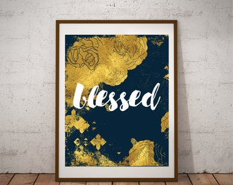Blessed - Instant Download - Wall Art - Poster - Printable Art - Blue - Faux Gold Foil