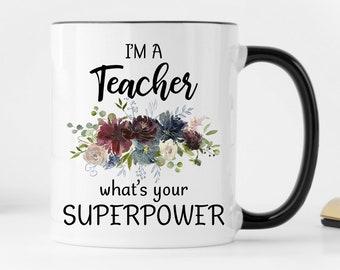 Teacher Coffee Mug, Gift for Teacher, Teacher Mug, New Teacher Gift, What's Your Superpower, Mugs for Teachers, Custom Mugs