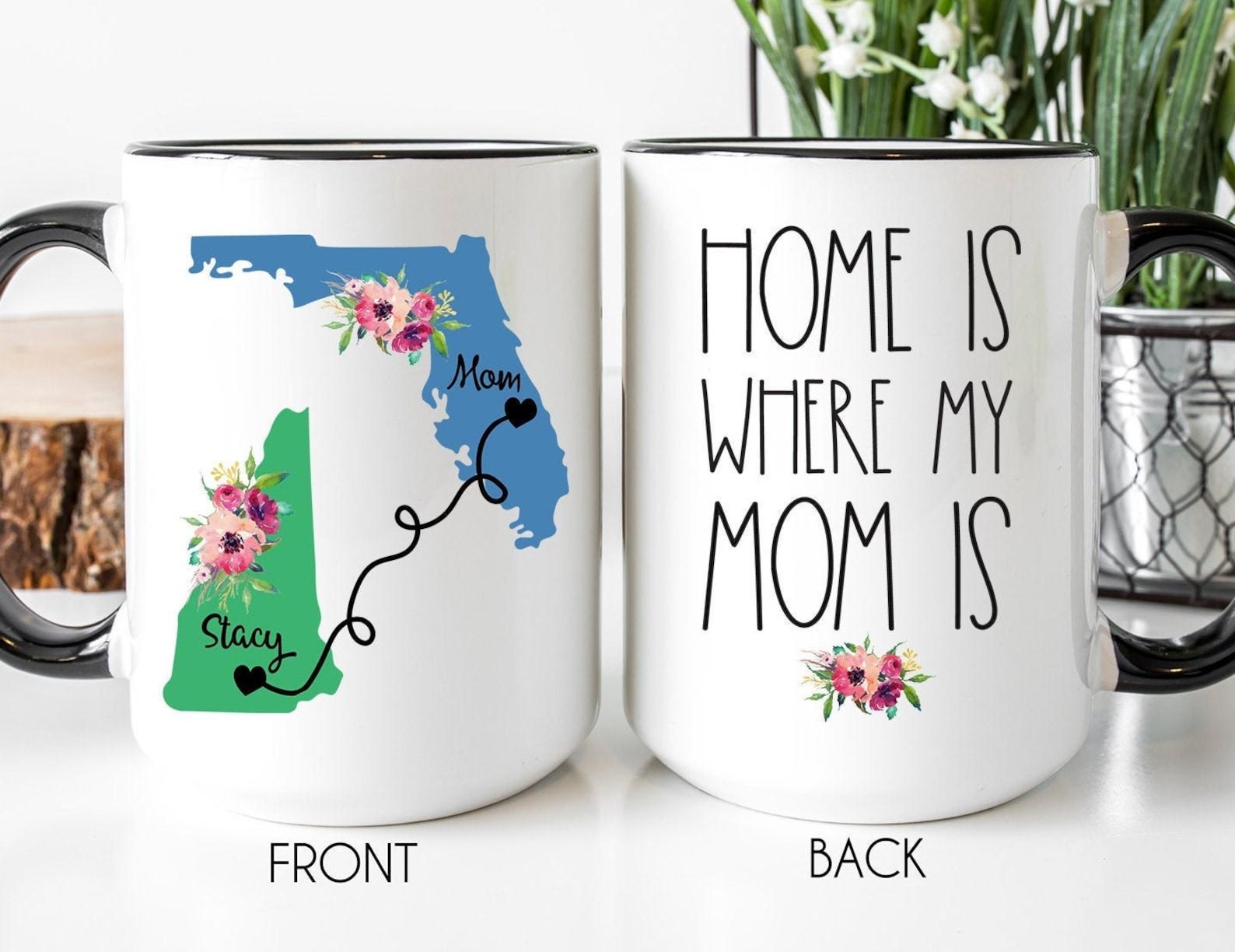 Home Is Where My Mom Is Coffee Mug
