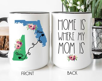Home Is Where My Mom Is, Coffee Mug, Personalized Mother's Day Gift, Long Distance Gift, State to State Mug, Long Distance Mug