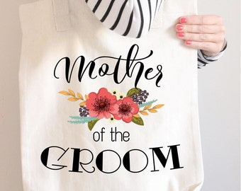 Mother of the Groom Tote Bag - Wedding Tote - Custom Tote Bags - Personalized Tote Bag - Mother of Groom Gift - Gift for Mother of Groom