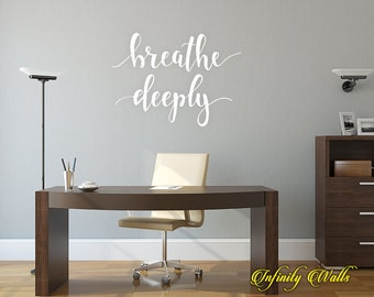 Breathe Deeply - Inspirational Zen Wall decal quote - Home Decor - Yoga Room Wall Sticker - Yoga Motivational Wall Decor - Office Decal