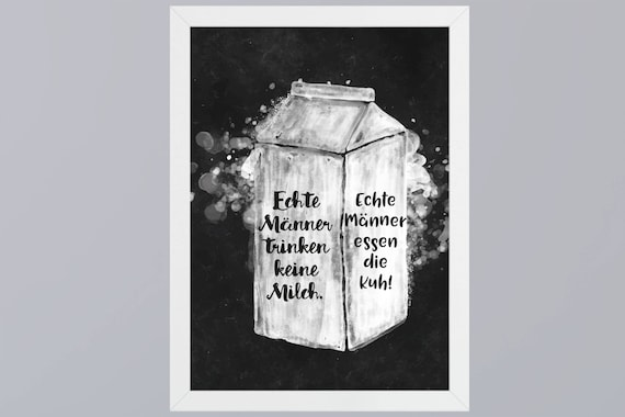 Real men do not drink milk-art print without frame