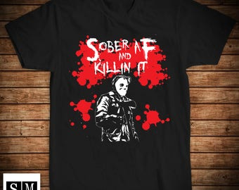 af6e87a993 Sober AF and Killin It .....sobriety apparel, sober shirt, recovery shirt,  AA shirt, NA shirt