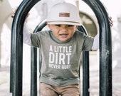 A Little Dirt Never Hurt Kids Shirt by Nature Supply Co