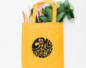 Come Together Tote Bag, Choose Size and Color