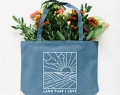 Land That I Love Tote Bag, Choose Size and Color