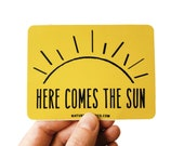 Here Come the Sun Sticker, Vinyl Stickers, Laptop Sticker, Car Decal, Hippie Stickers for Car, Here Comes the Sun