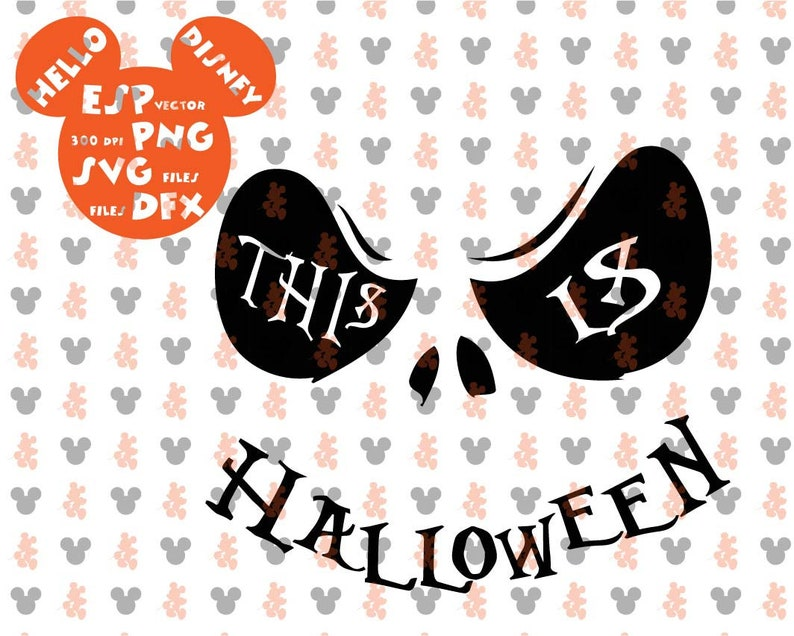Mouse Die Cuts Disney Halloween This is Halloween  Clipart Disney Cut files Svg Dxf Eps Pdf Png