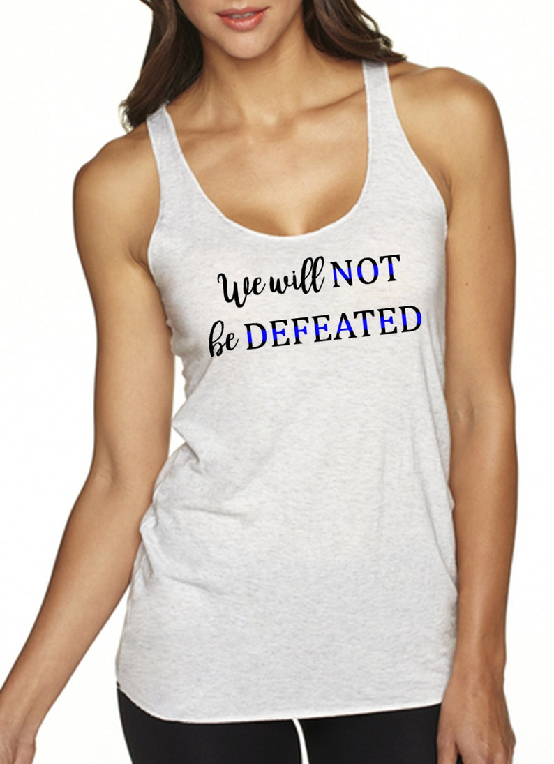 388e5ca189a9f Thin Blue Line Tank We Will Not Be Defeated Law