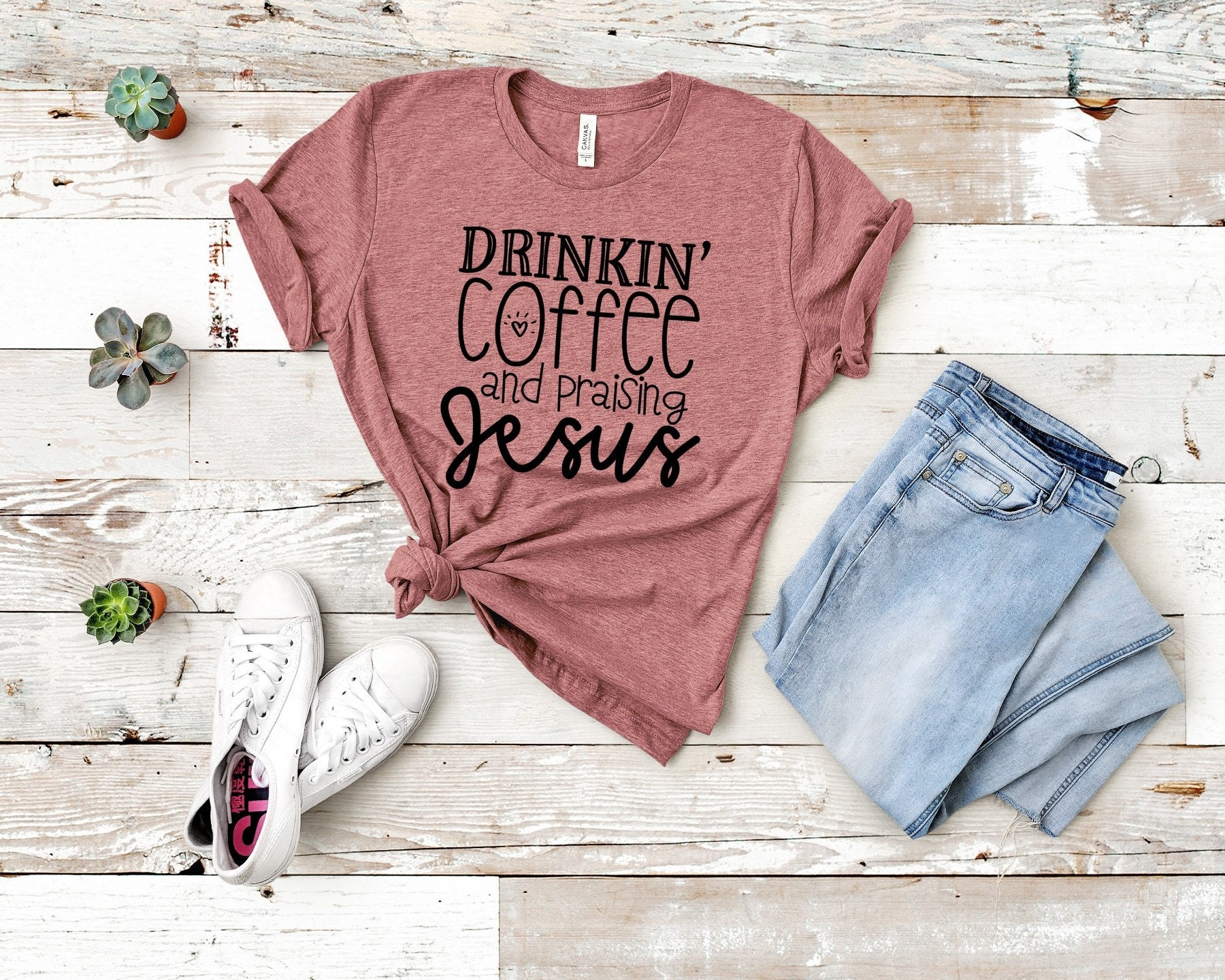 Drinking Coffee and Praising Jesus T-Shirt Faith T-Shirt | Etsy