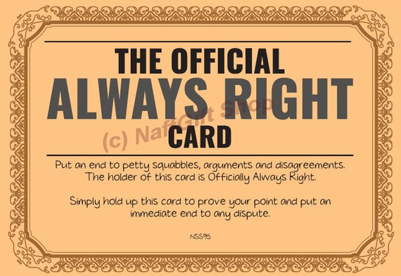The Official Always Right Card And A Round Tuit Two Funny