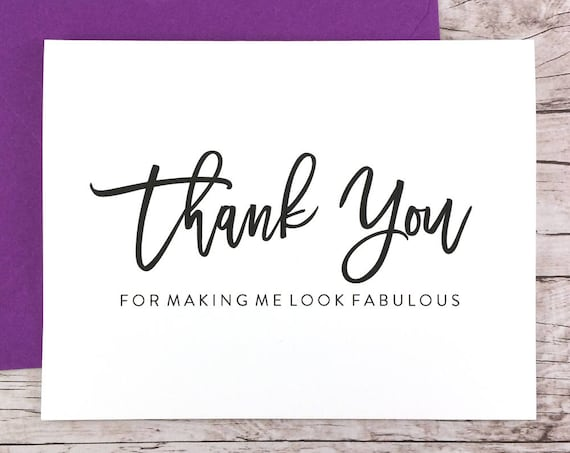 Thank You For Making Me Look Fabulous Card (FPS0017)