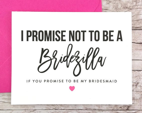 I Promise Not to be a Bridezilla Card Funny Bridesmaid Proposal (FPS0049)