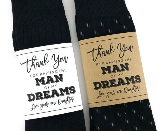 Thank You for Raising the Man of my Dreams Sock Wrapper