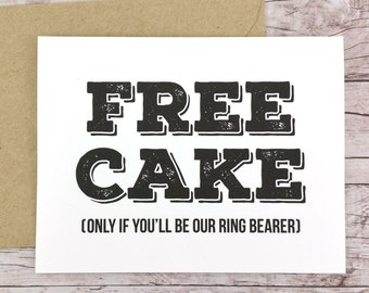 Free Cake Card Will You Be Our Ring Bearer Card (FPS0012)