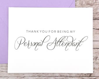 Thank You For Being My Personal Attendant Card, Personal Attendant Thank You Card, Wedding Card, Personal Attendant Gift - (FPS0058)