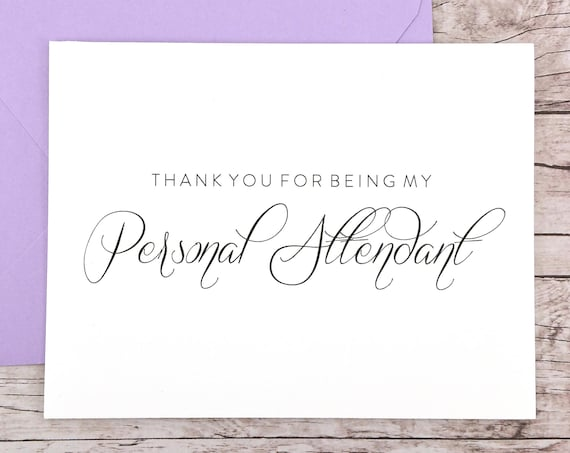 Thank You For Being My Personal Attendant Card (FPS0058)
