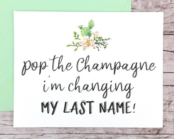 Pop the Champagne I'm Changing My Last Name Card (FPS0065)