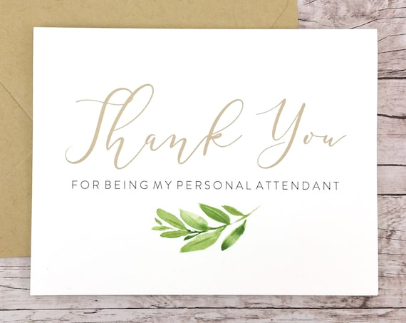 Thank You For Being My Personal Attendant Card (FPS0060)
