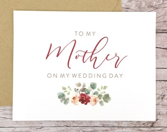 To My Mother On My Wedding Day Card, Mom Card, Wedding Card, Mother of the Bride, Mother of the Groom, Floral Card - (FPS0066)