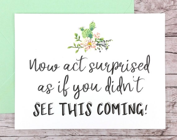 Now Act Surprised Bridesmaid Card (FPS0065)