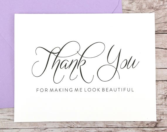Thank You For Making Me Look Beautiful Card (FPS0058)