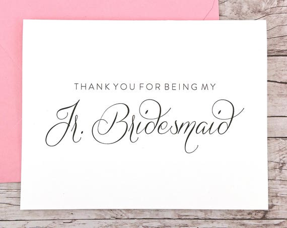 Thank You For Being My Jr. Bridesmaid Card (FPS0058)