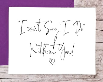 I Can't Say I Do Without You Card (FPS0061)