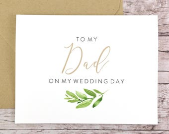 To My Dad On My Wedding Day Card, Dad Card, Wedding Card, Father of the Bride, Greenery Card  - (FPS0060)