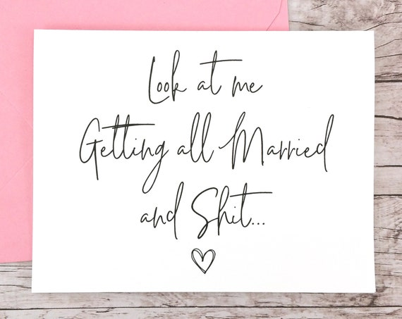 Look At Me Getting All Married Card (FPS0061)